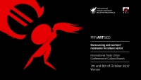 "Conference ""PrivARTised - outsorcing and workers' resistance in culture sector"""